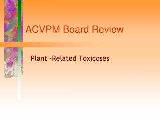 ACVPM Board Review