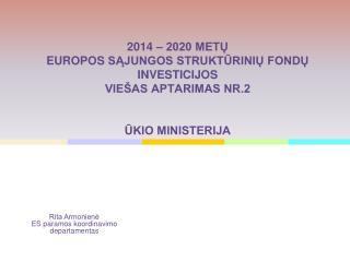 Rita Armonienė ES paramos koordinavimo departamentas