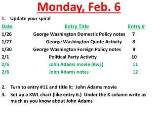 Monday ,  Feb.  6