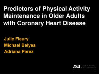 Predictors of Physical Activity Maintenance in Older Adults with Coronary Heart Disease