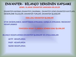 ENVANTER- BİLANÇO DERSİNİN KAPSAMI