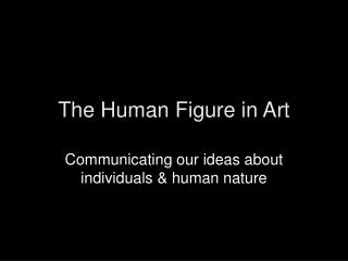 The Human Figure in Art