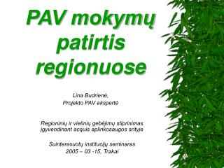PAV mokymų patirtis regionuose