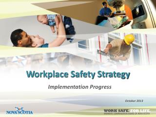 W orkplace Safety Strategy
