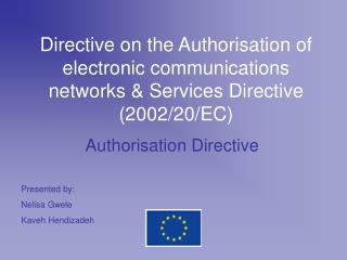 Authorisation Directive