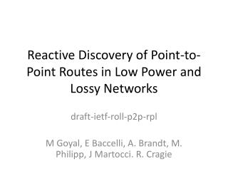 Reactive Discovery of Point-to-Point Routes in Low Power and Lossy Networks