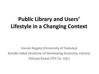 Public Library and Users' Lifestyle in a Changing Context