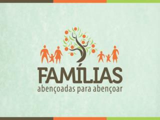 """""""Deus quer abençoar sua família"""""""