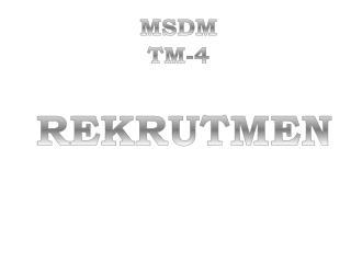 MSDM  TM-4