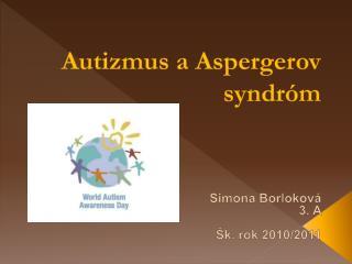 Autizmus  a  Aspergerov  syndróm