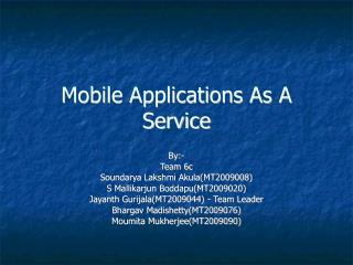 Mobile Applications As A Service