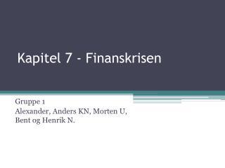 Kapitel 7 - Finanskrisen