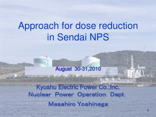 Nuclear Power Stations of Kyushu Electric Power Co.,Inc.