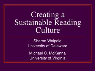 Creating a Sustainable Reading Culture