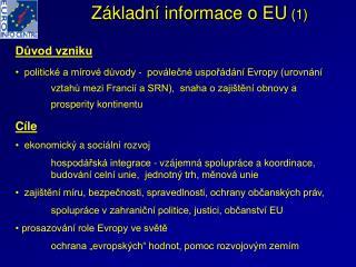 Základní informace o EU  (1)