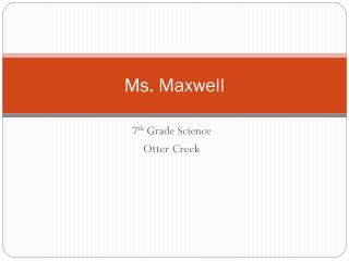 Ms. Maxwell