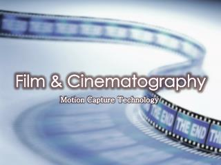 Film & Cinematography