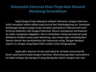 Masyarakat Indonesia Masa Pergerakan Nasional Menjelang Kemerdekaan