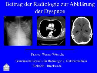 Beitrag der Radiologie zur Abklärung der Dyspnoe