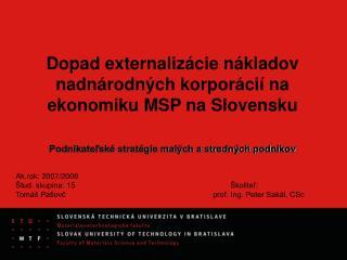 Dopad externalizácie nákladov nadnárodných korporácií na ekonomiku MSP na Slovensku