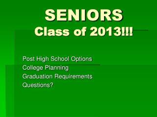 SENIORS Class of 2013!!!