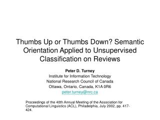 Thumbs Up or Thumbs Down? Semantic Orientation Applied to Unsupervised Classification on Reviews
