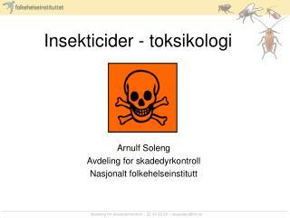 Insekticider - toksikologi