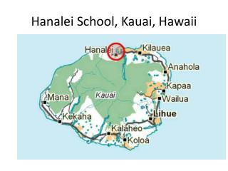 Hanalei School, Kauai, Hawaii