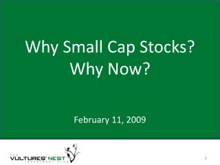 Why Small Cap Stocks? Why Now?