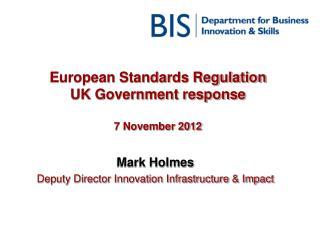 European Standards Regulation UK Government response  7 November 2012