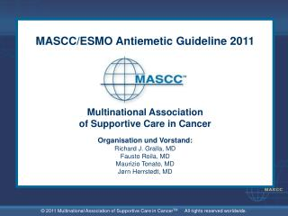 MASCC/ESMO Antiemetic Guideline 2011 Multinational Association of Supportive Care in Cancer