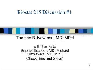 Biostat 215 Discussion #1
