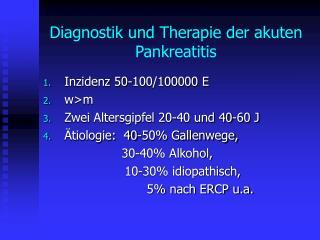 Diagnostik und Therapie der akuten Pankreatitis