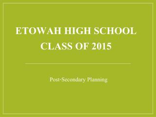 Etowah High School CLASS OF 2015