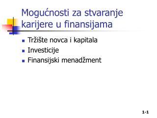Mogućnosti za stvaranje karijere u finansijama