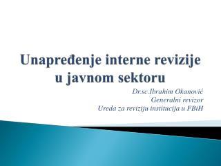 Unapređenje interne revizije u javnom sektoru