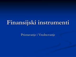 Finansijski instrumenti