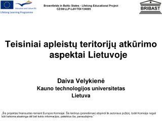 Teisiniai apleistų teritorijų atkūrimo aspektai Lietuvoje