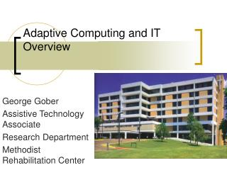 Adaptive Computing and IT Overview