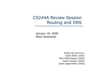 CS244A Review Session  Routing and DNS