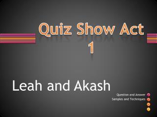 Quiz Show Act 1
