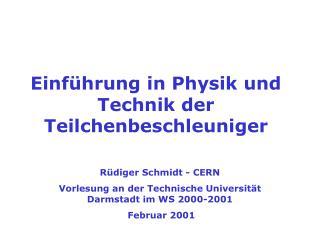 Einf hrung in Physik und Technik der Teilchenbeschleuniger