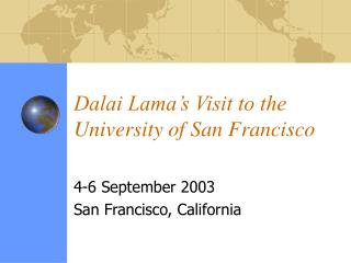 Dalai Lama's Visit to the University of San Francisco