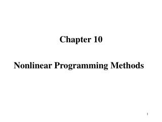 Chapter 10 Nonlinear Programming Methods