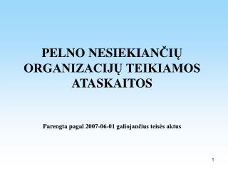 PELNO NESIEKIANČIOS ORGANIZACIJOS  (PNO)