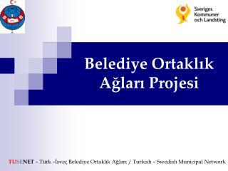 Belediye Ortaklık Ağları Projesi