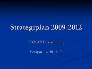 Strategiplan 2009-2012