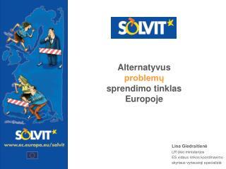 Alternatyvus  problemų  sprendimo tinklas  Europoje