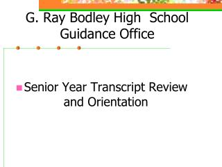 G. Ray Bodley High  School Guidance Office