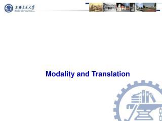 Modality and Translation
